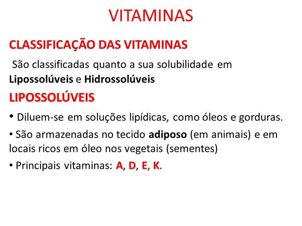 VITAMINAS CLASSIFICAÇÃO DAS VITAMINAS
