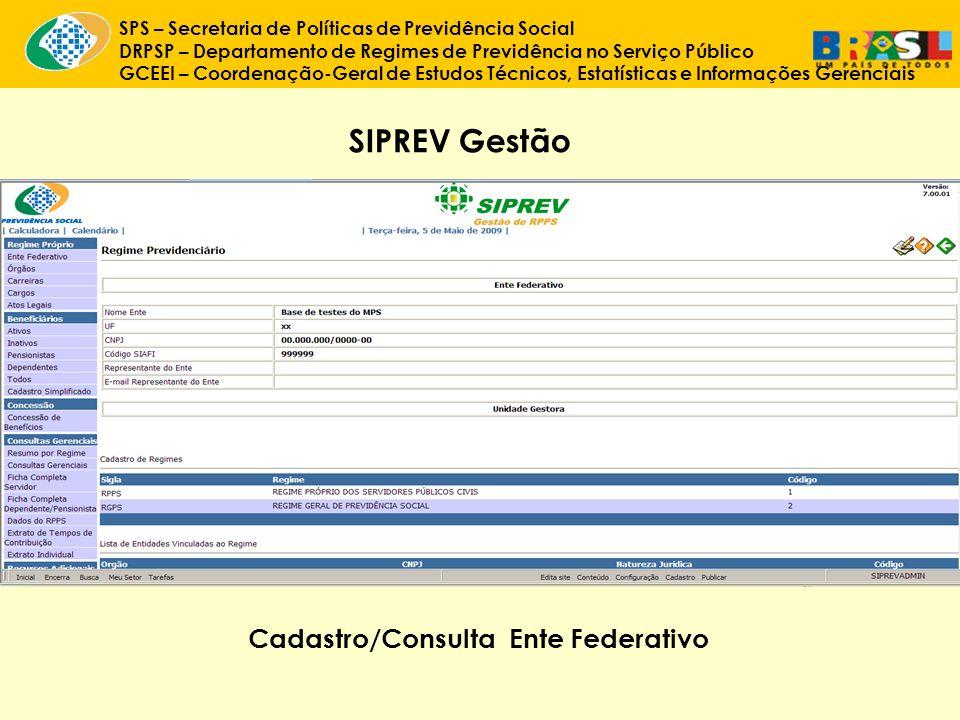 SIPREV Gestão Cadastro/Consulta Ente Federativo