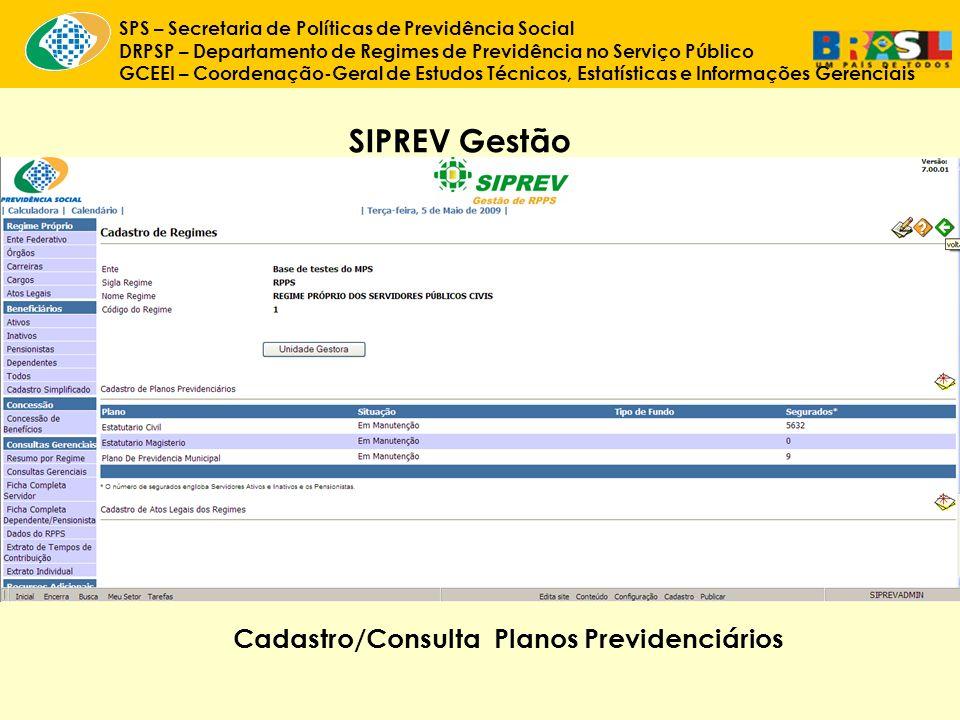 SIPREV Gestão Cadastro/Consulta Planos Previdenciários
