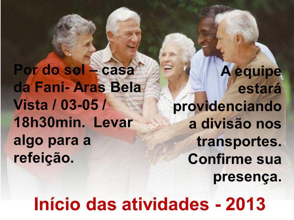 Início das atividades - 2013