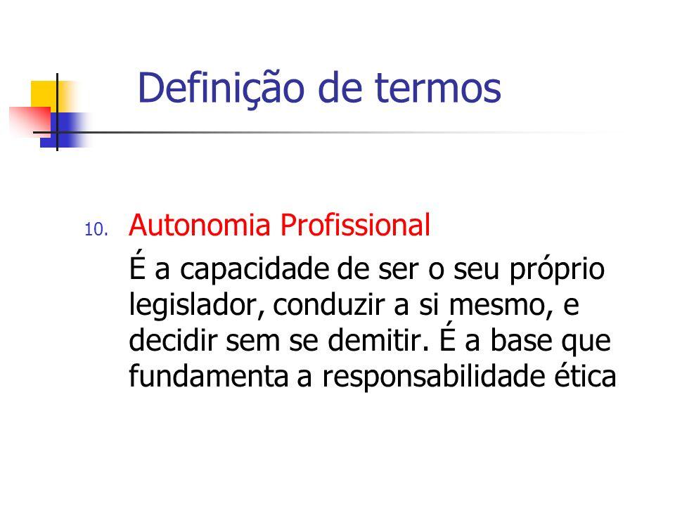Definição de termos Autonomia Profissional