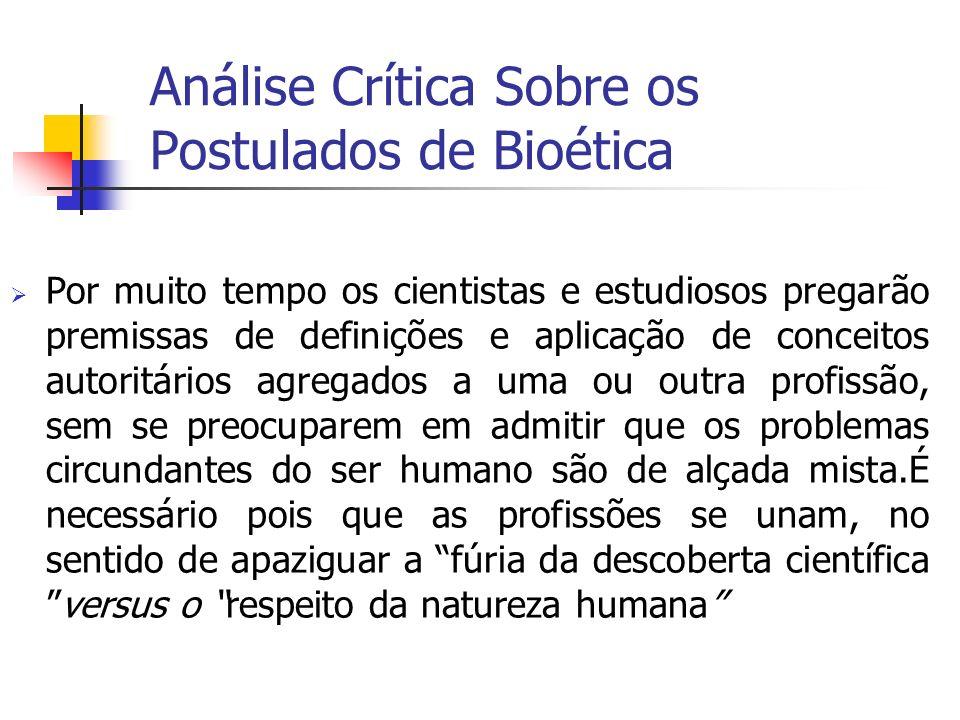 Análise Crítica Sobre os Postulados de Bioética