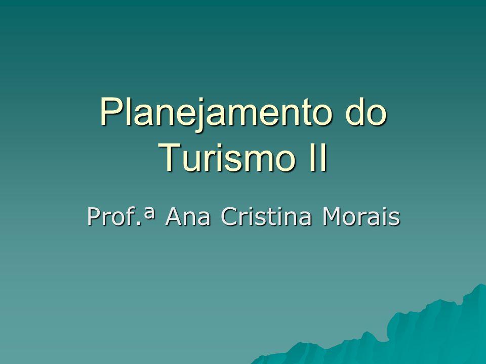 Planejamento do Turismo II