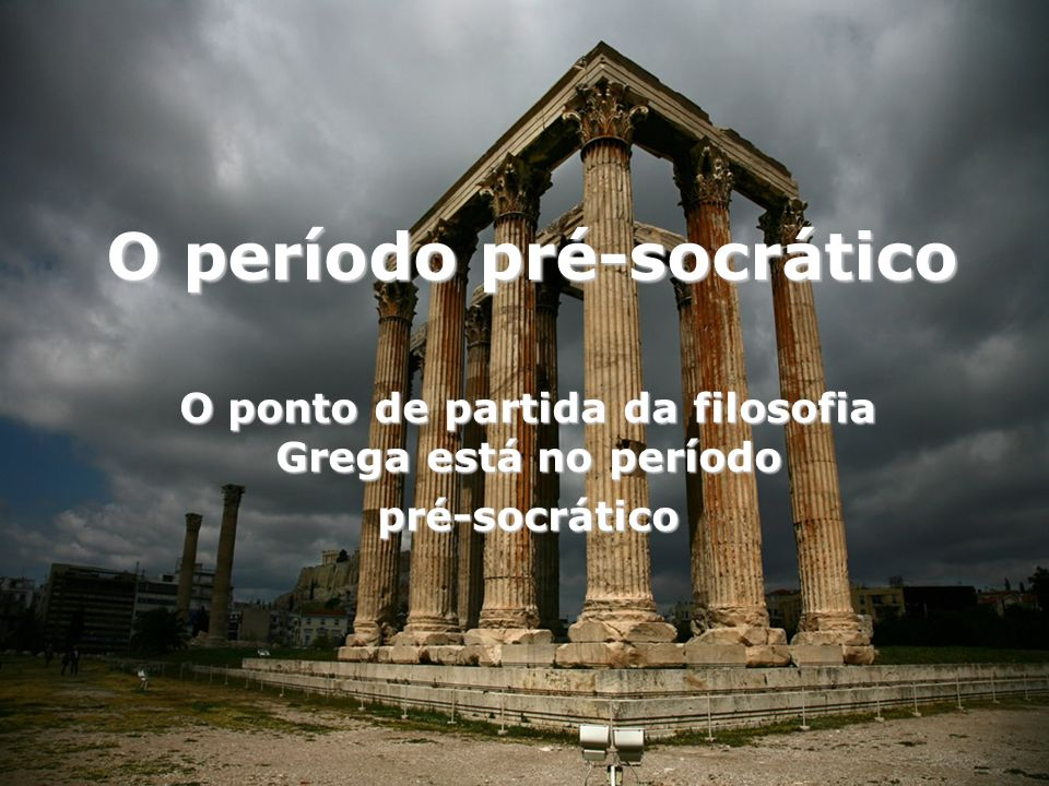 O período pré-socrático