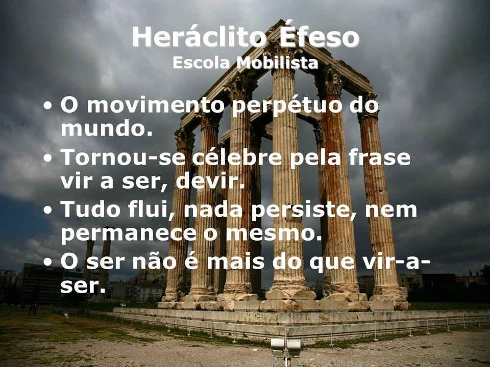 Heráclito Éfeso Escola Mobilista