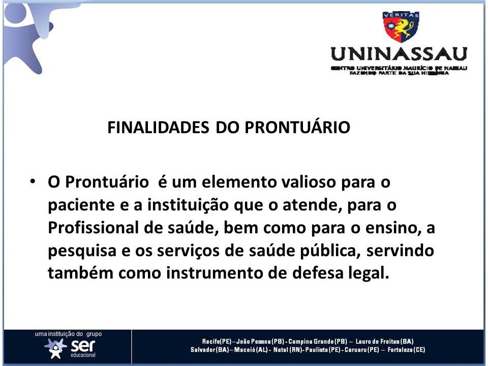FINALIDADES DO PRONTUÁRIO