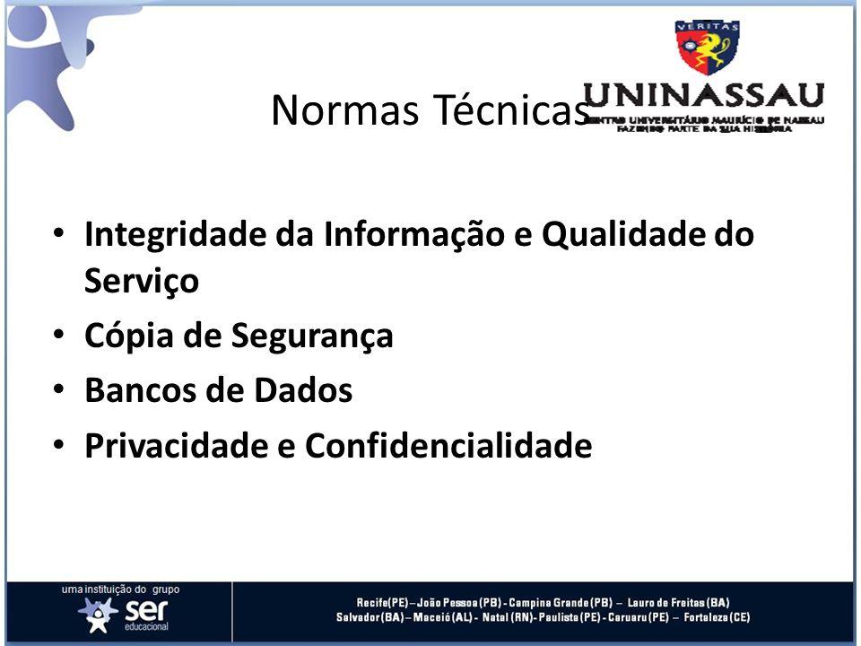 Normas Técnicas Integridade da Informação e Qualidade do Serviço
