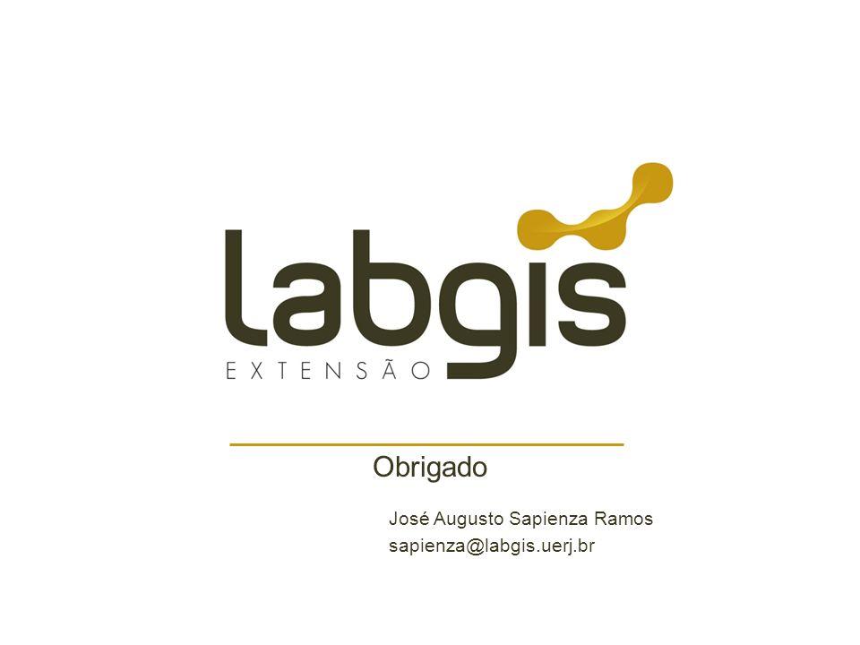 Obrigado José Augusto Sapienza Ramos sapienza@labgis.uerj.br
