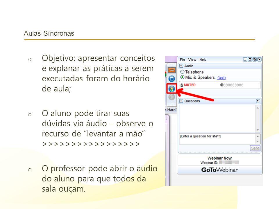 O professor pode abrir o áudio do aluno para que todos da sala ouçam.