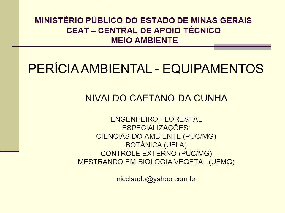 PERÍCIA AMBIENTAL - EQUIPAMENTOS