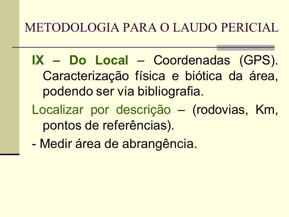 METODOLOGIA PARA O LAUDO PERICIAL