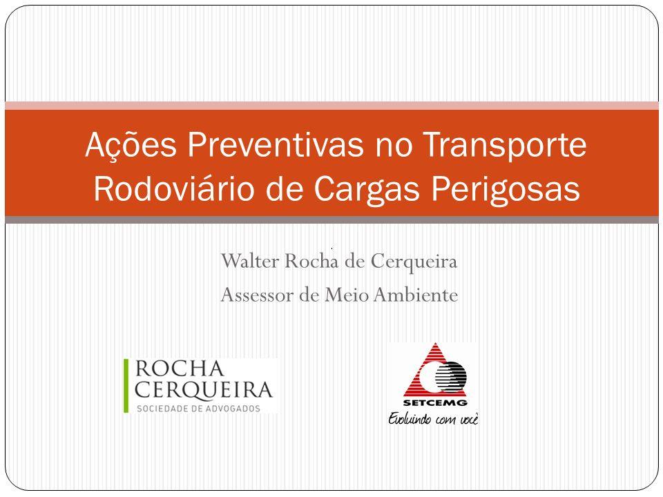 Ações Preventivas no Transporte Rodoviário de Cargas Perigosas