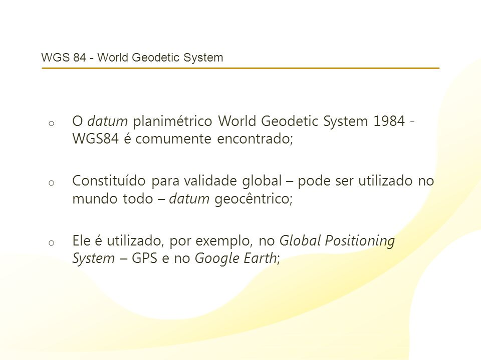 WGS 84 - World Geodetic System