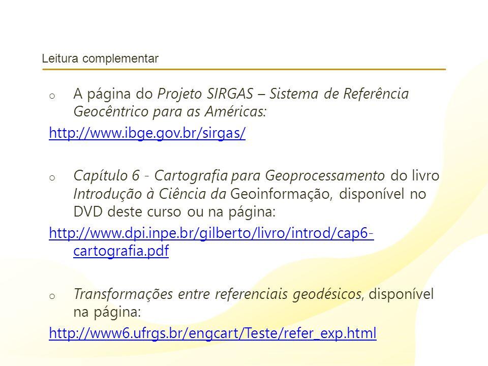 Transformações entre referenciais geodésicos, disponível na página: