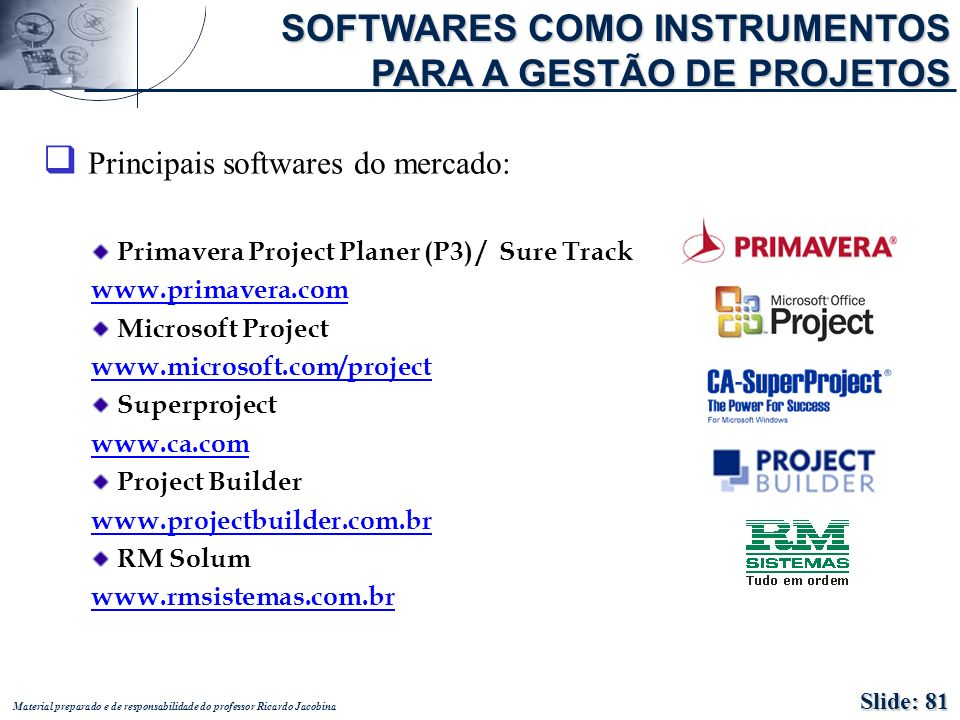 Principais softwares do mercado: