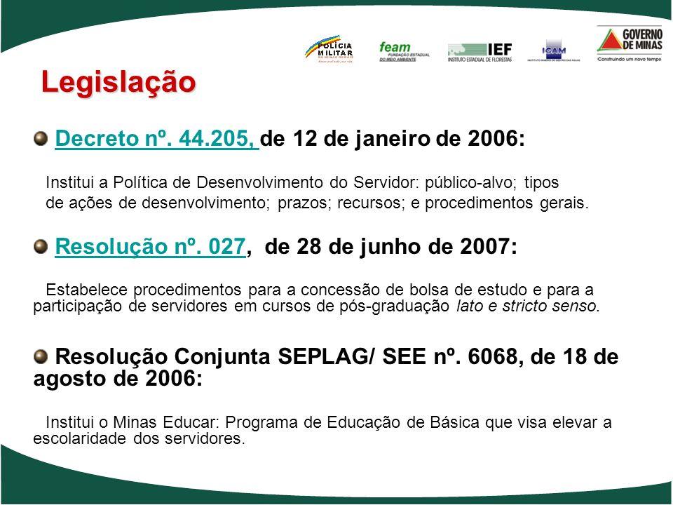 Legislação Decreto nº. 44.205, de 12 de janeiro de 2006:
