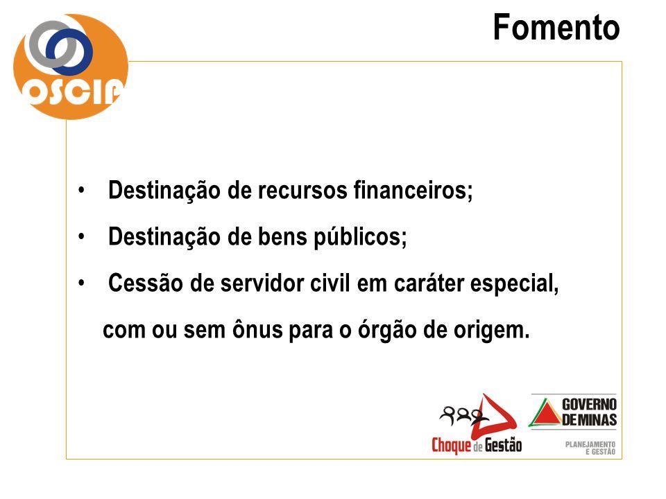 Fomento Destinação de recursos financeiros;