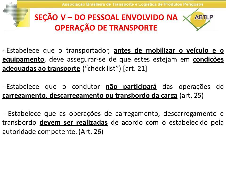 SEÇÃO V – DO PESSOAL ENVOLVIDO NA OPERAÇÃO DE TRANSPORTE