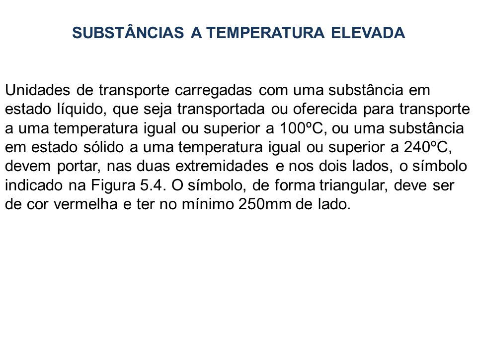 SUBSTÂNCIAS A TEMPERATURA ELEVADA