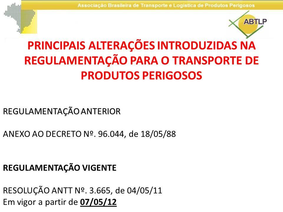 PRINCIPAIS ALTERAÇÕES INTRODUZIDAS NA REGULAMENTAÇÃO PARA O TRANSPORTE DE PRODUTOS PERIGOSOS