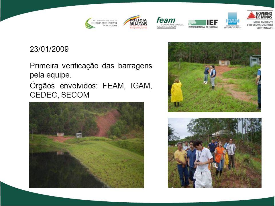 23/01/2009 Primeira verificação das barragens pela equipe.