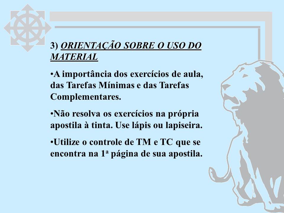 3) ORIENTAÇÃO SOBRE O USO DO MATERIAL
