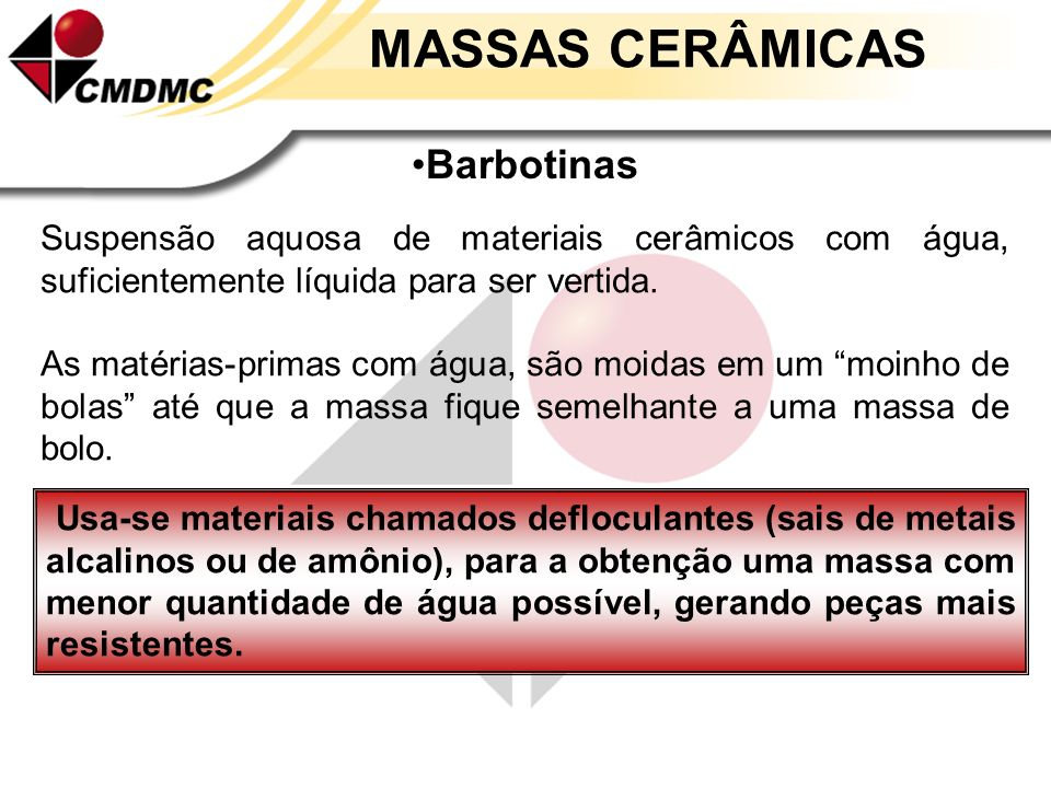 MASSAS CERÂMICAS Barbotinas