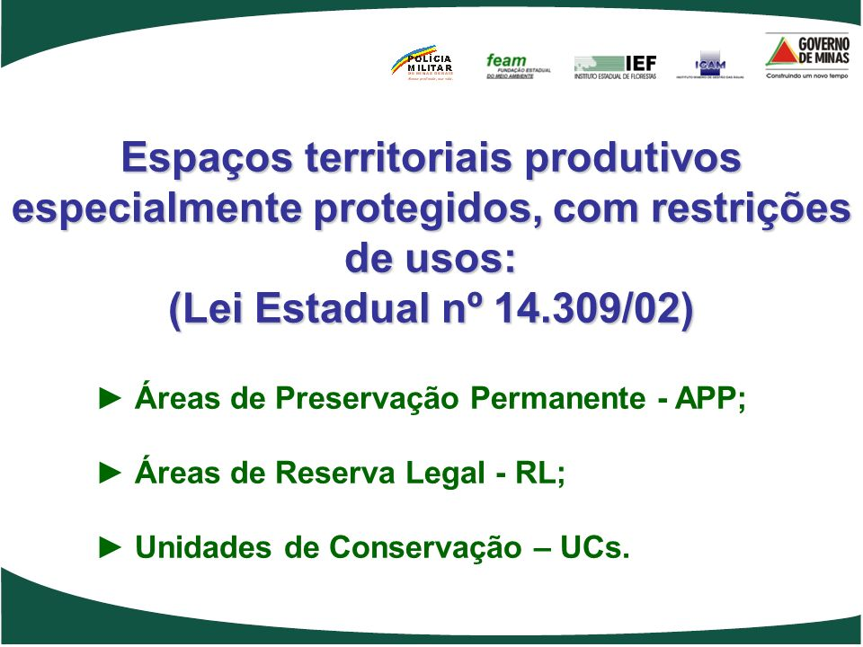 Espaços territoriais produtivos especialmente protegidos, com restrições de usos: