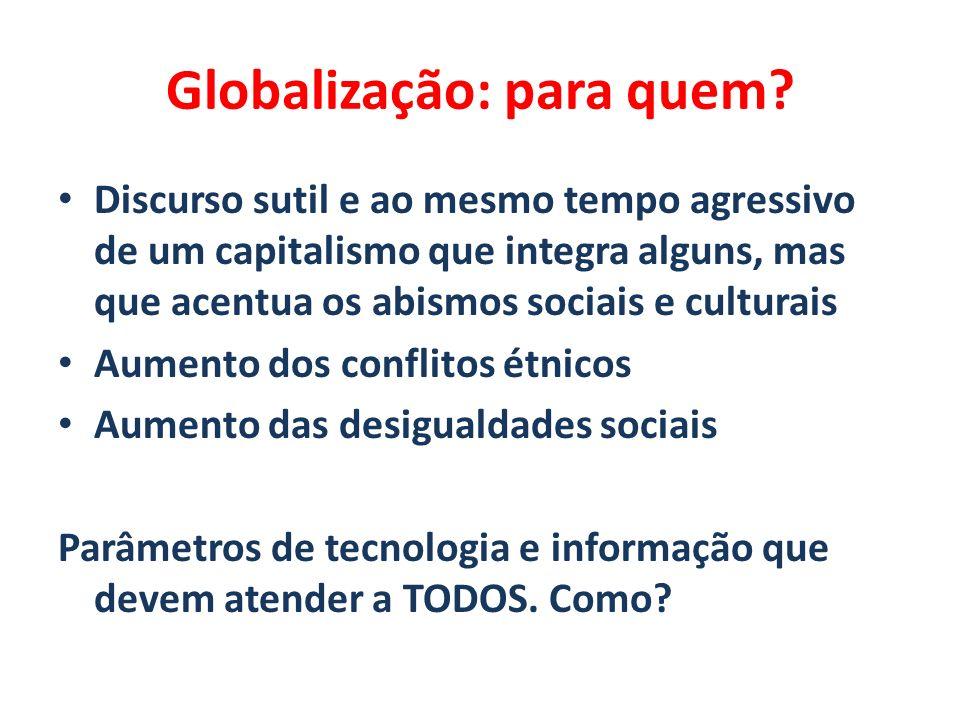 Globalização: para quem