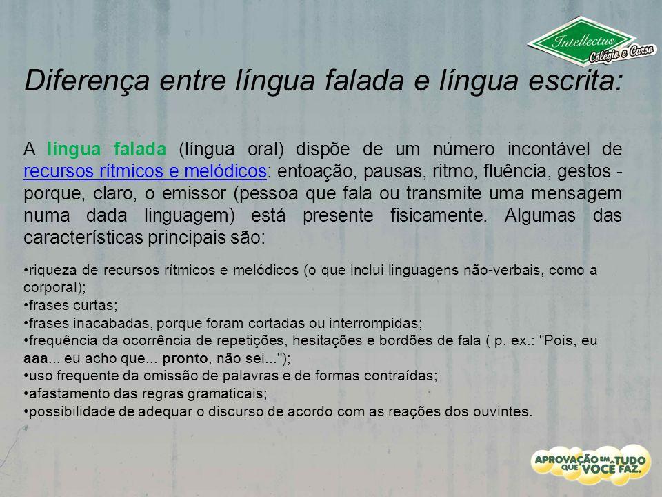 Diferença entre língua falada e língua escrita: