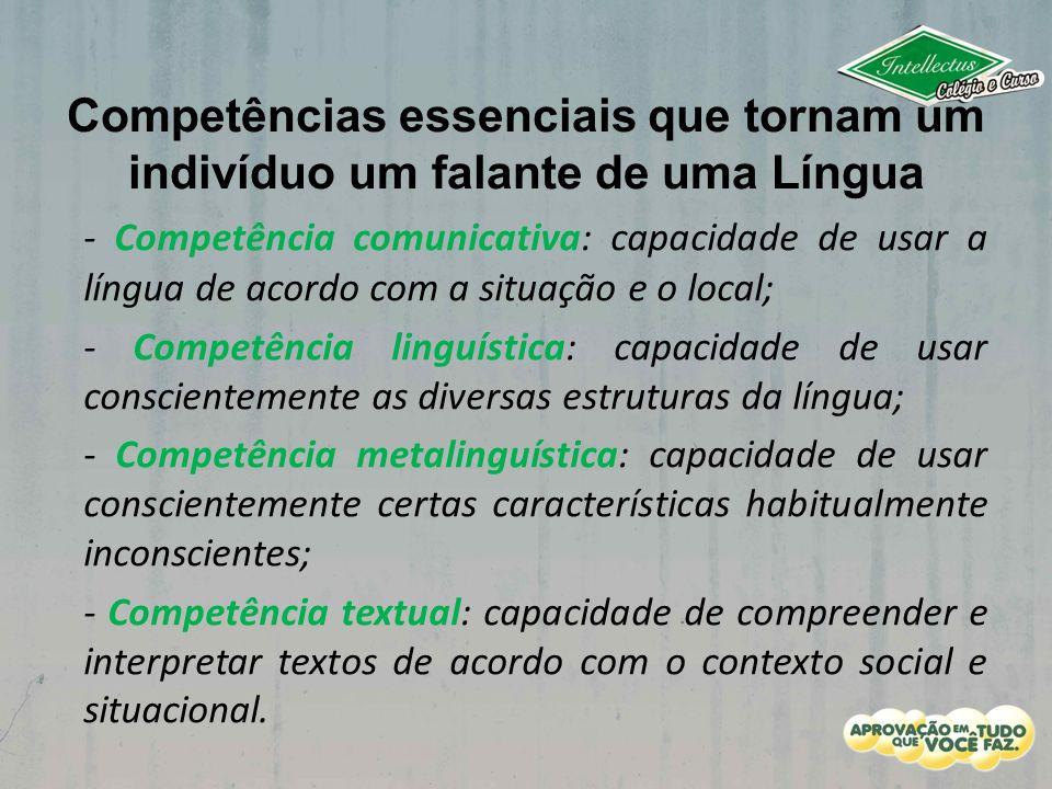 Competências essenciais que tornam um indivíduo um falante de uma Língua