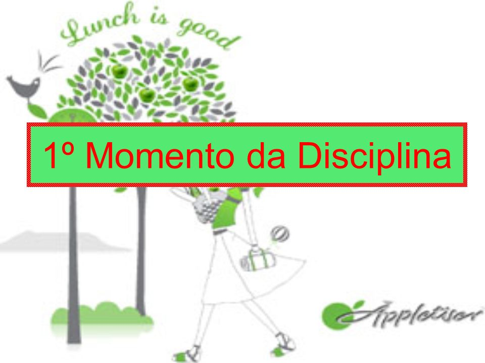 1º Momento da Disciplina