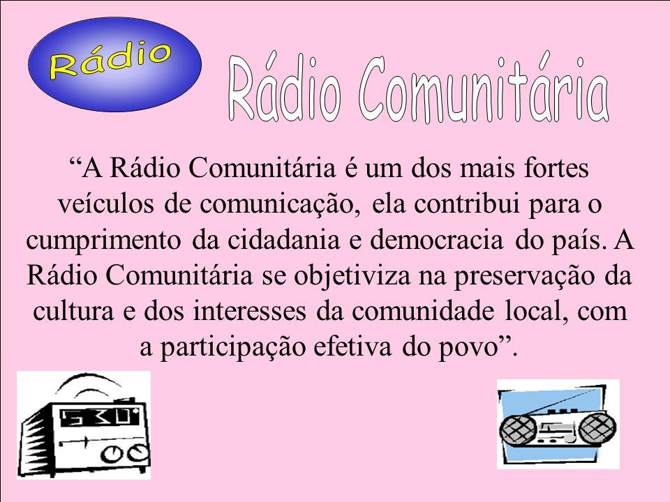 RádioRádio Comunitária.