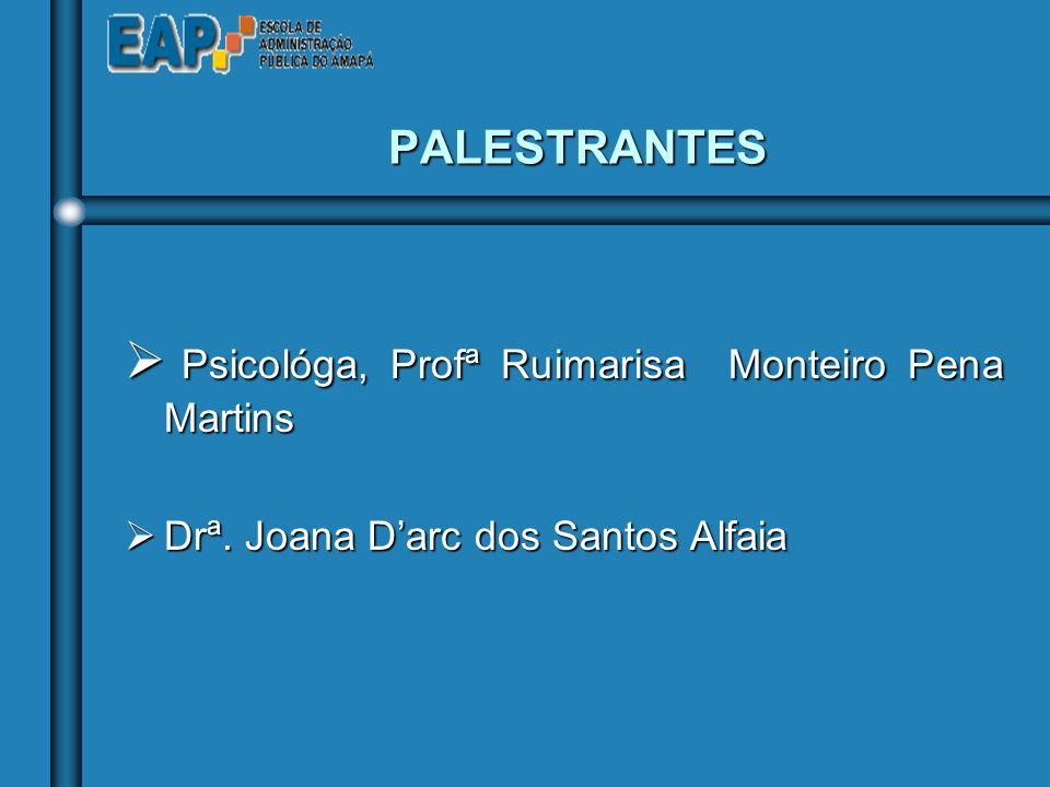 Psicológa, Profª Ruimarisa Monteiro Pena Martins