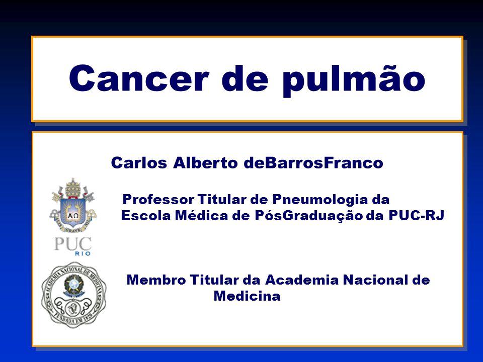 Cancer de pulmão Carlos Alberto deBarrosFranco