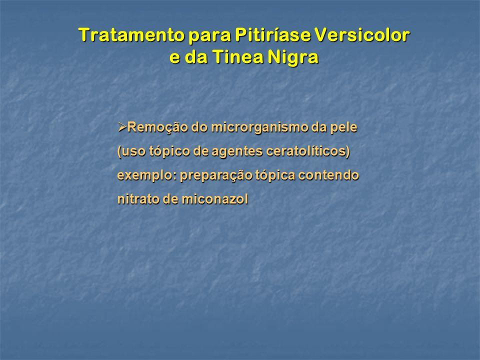 Tratamento para Pitiríase Versicolor e da Tinea Nigra