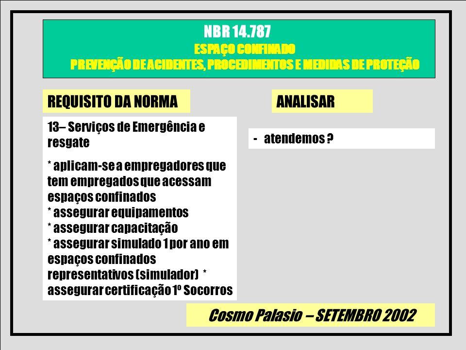 REQUISITO DA NORMA ANALISAR 13– Serviços de Emergência e resgate