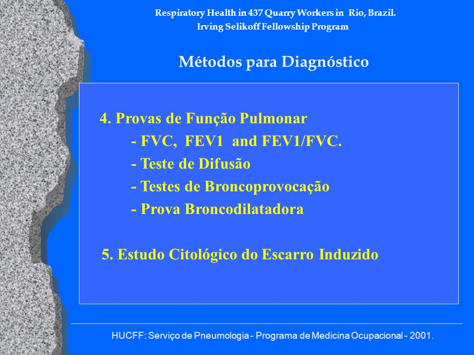 Respiratory Health in 437 Quarry Workers in Rio, Brazil