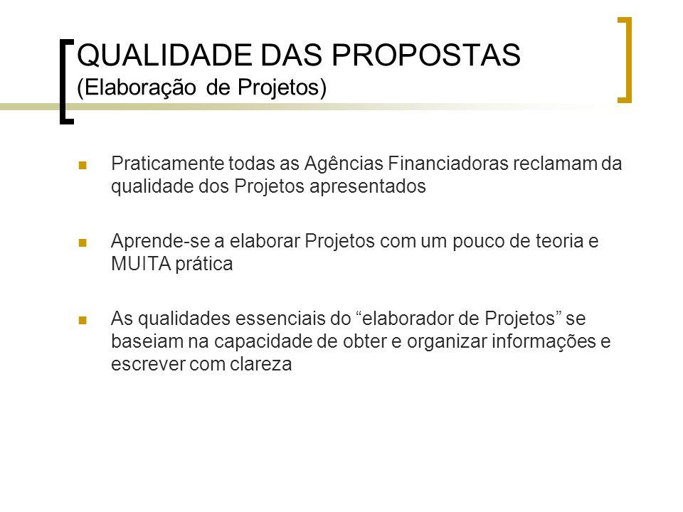 QUALIDADE DAS PROPOSTAS (Elaboração de Projetos)