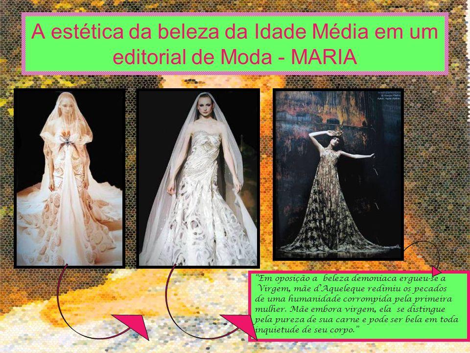 A estética da beleza da Idade Média em um editorial de Moda - MARIA