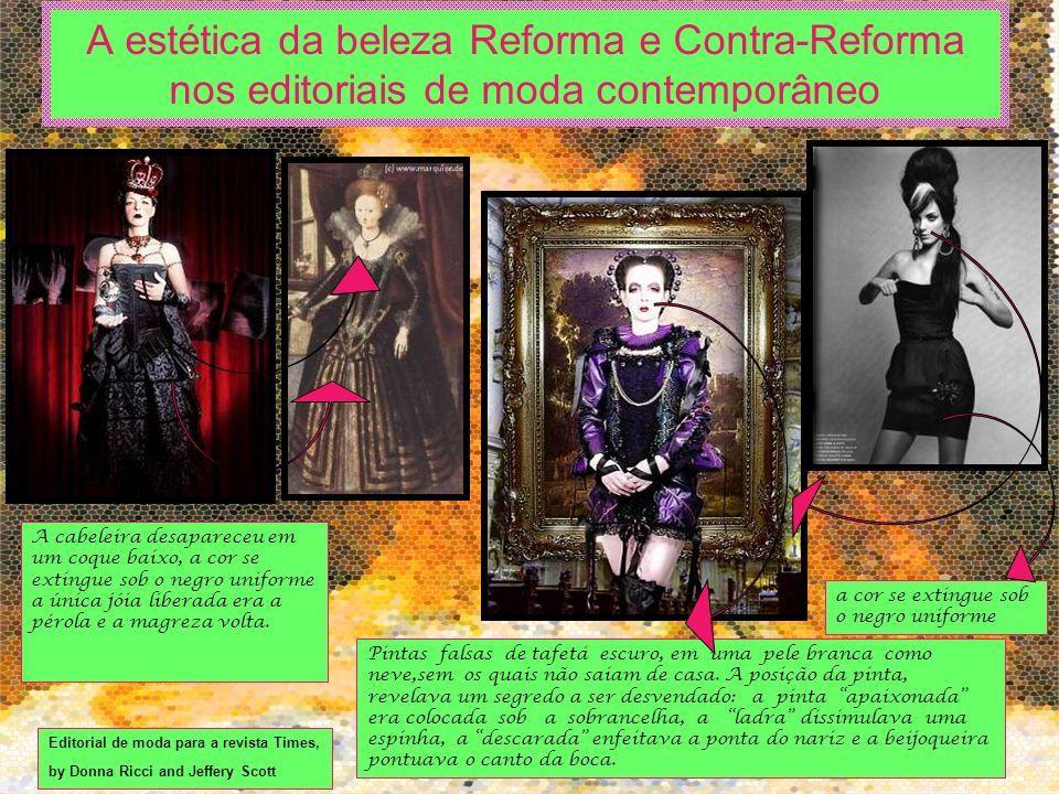 A estética da beleza Reforma e Contra-Reforma nos editoriais de moda contemporâneo