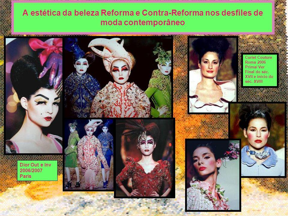 A estética da beleza Reforma e Contra-Reforma nos desfiles de moda contemporâneo