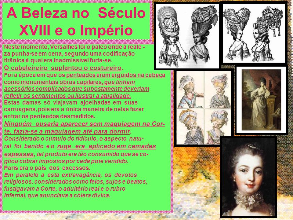 A Beleza no Século XVIII e o Império
