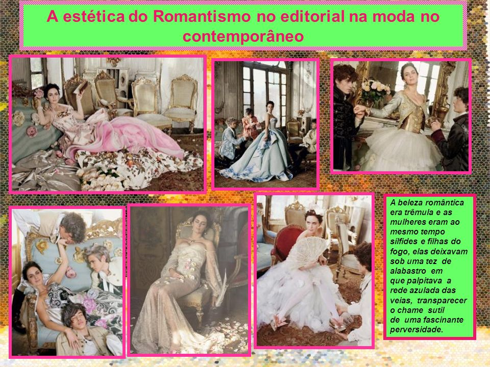 A estética do Romantismo no editorial na moda no contemporâneo