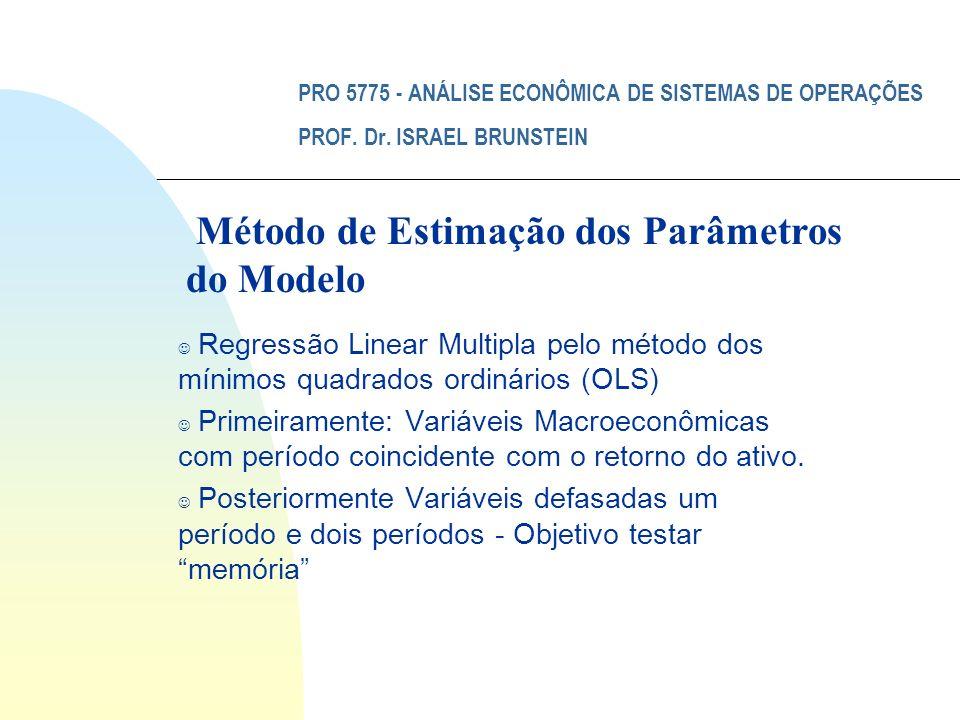 Método de Estimação dos Parâmetros do Modelo