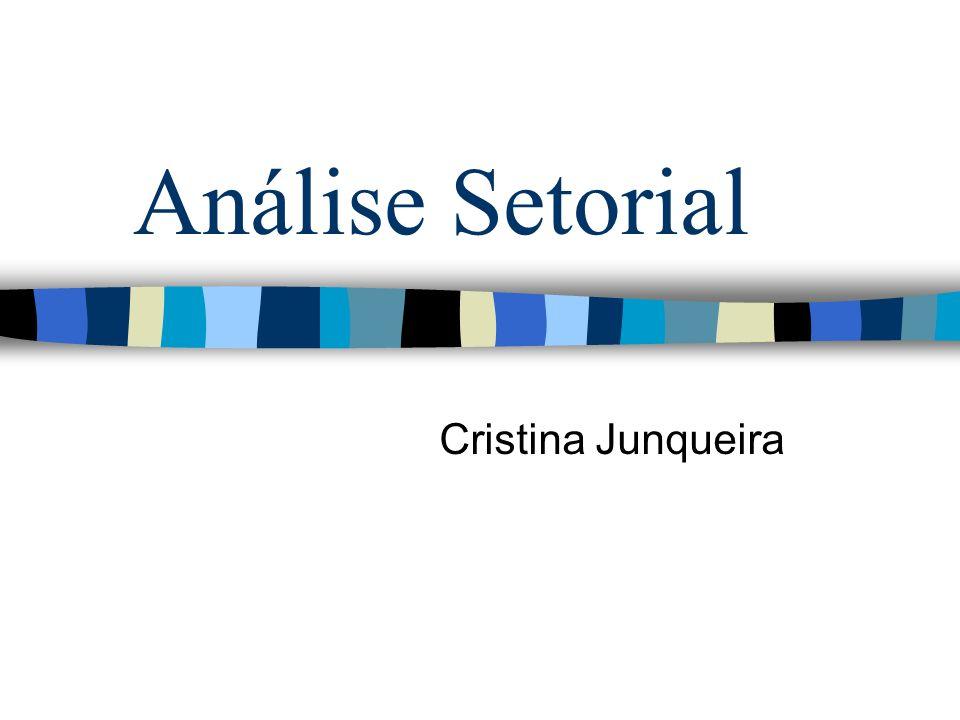 Análise Setorial Cristina Junqueira