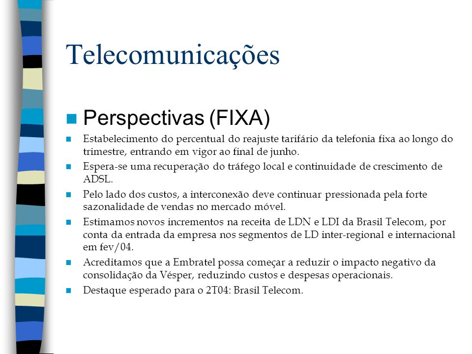 Telecomunicações Perspectivas (FIXA)