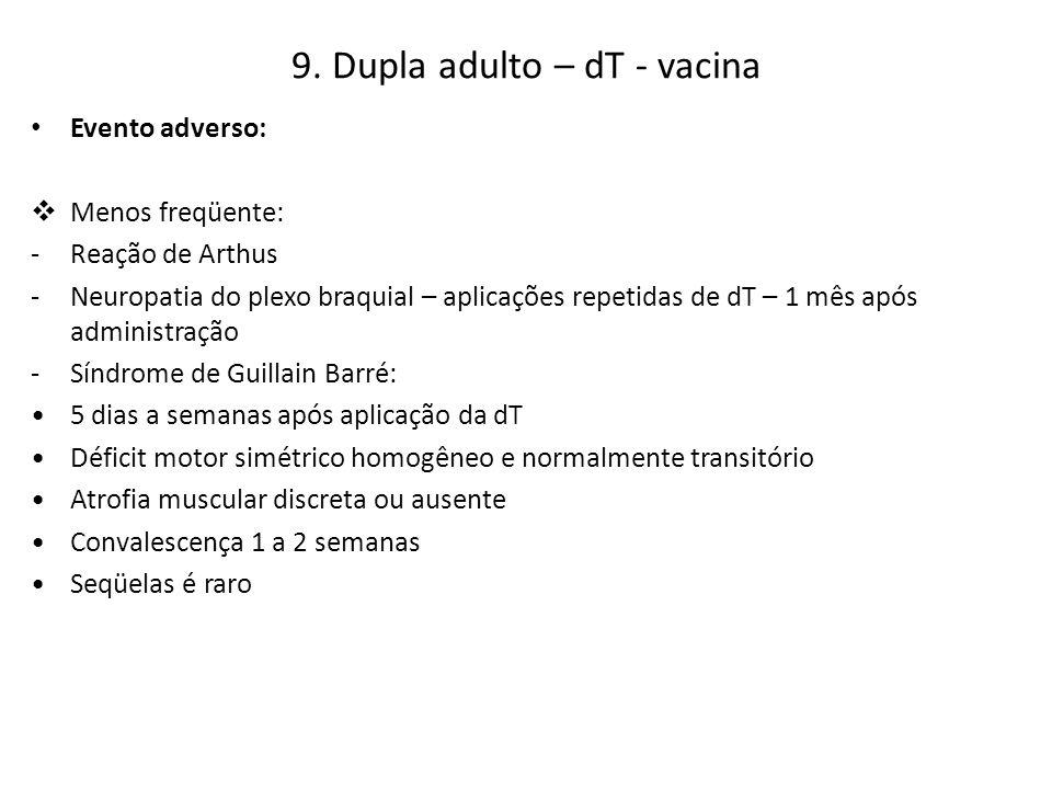 9. Dupla adulto – dT - vacina