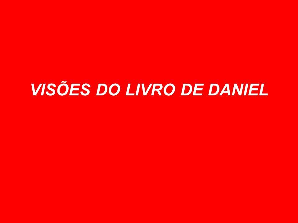 VISÕES DO LIVRO DE DANIEL