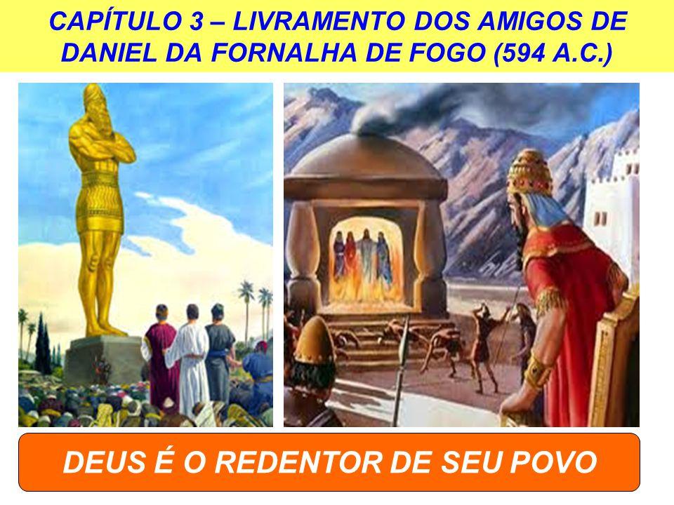 DEUS É O REDENTOR DE SEU POVO